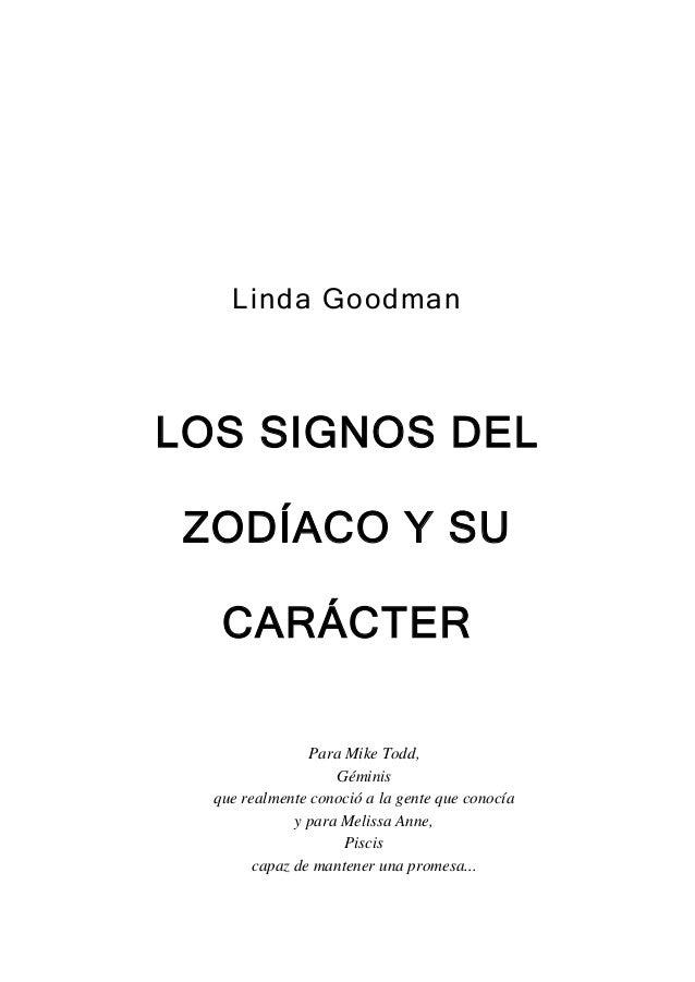 Linda GoodmanLOS SIGNOS DEL ZODÍACO Y SU   CARÁCTER                Para Mike Todd,                    Géminis  que realmen...