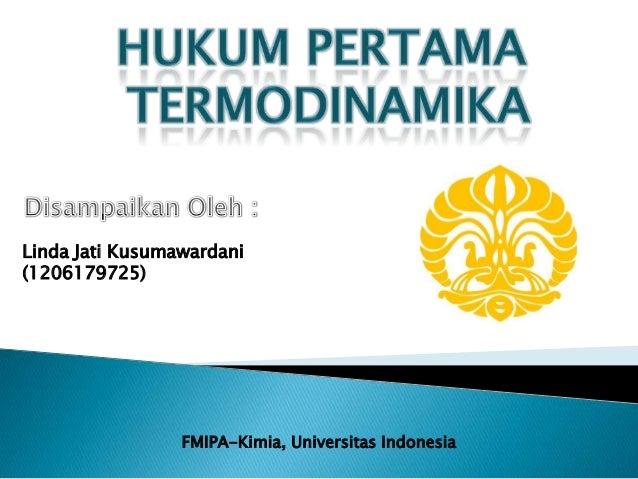 Linda Jati Kusumawardani (1206179725)  FMIPA-Kimia, Universitas Indonesia