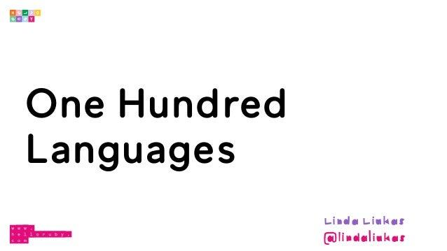 One Hundred Languages Linda Liukas @lindaliukas