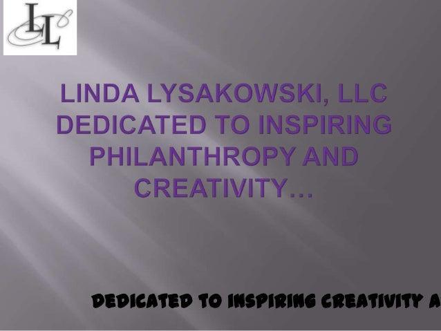 Dedicated to inspiring creativity a