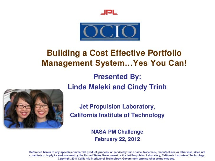 Building a Cost Effective Portfolio         Management System…Yes You Can!                                    Presented By...