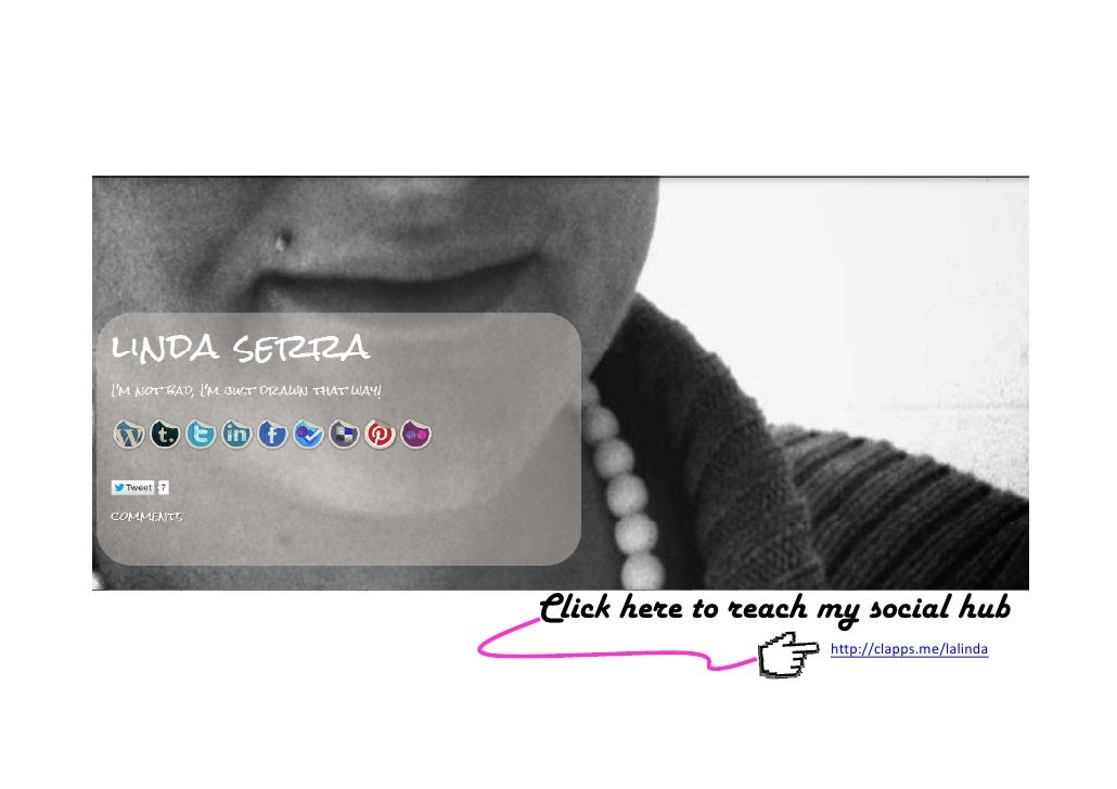 Click here to reach my social hub                    http://clapps.me/lalinda