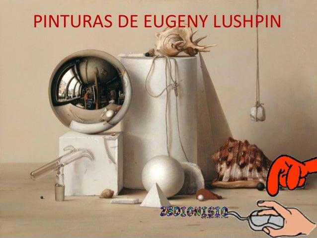 PINTURAS DE EUGENY LUSHPIN