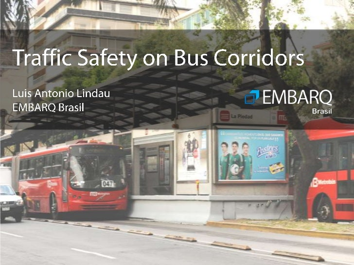 Traffic Safety on Bus Corridors    OverviewBackground: 2-year research projectMain findings regarding safety on bus and BR...