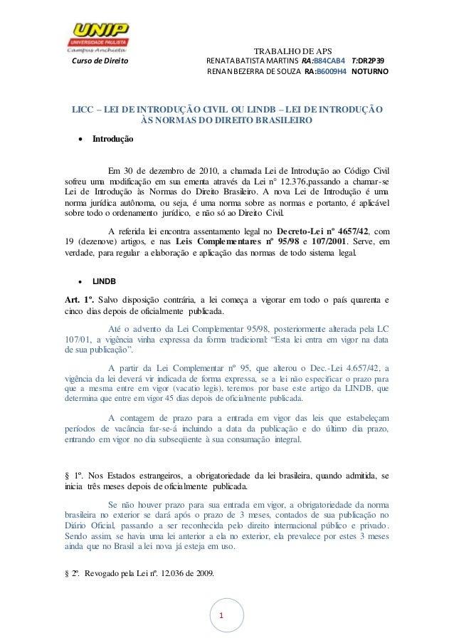 TRABALHO DE APS Curso de Direito RENATA BATISTA MARTINS RA:B84CAB4 T:DR2P39 RENAN BEZERRA DE SOUZA RA:B6009H4 NOTURNO 1 LI...