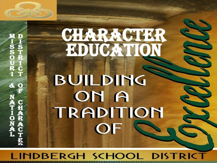 CHARACTER EDUCATION Missouri & National  District of Character