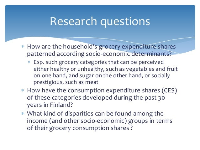  How are the household's grocery expenditure shares patterned according socio-economic determinants?  Esp. such grocery ...