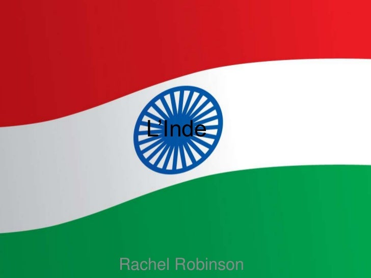 L'Inde<br />Rachel Robinson<br />