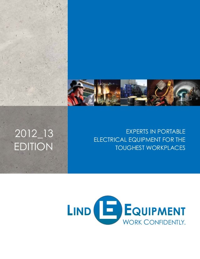 2012_13 EDITION  EXPERTS IN PORTABLE ELECTRICAL EQUIPMENT FOR THE TOUGHEST WORKPLACES  WORK CONFIDENTLY.