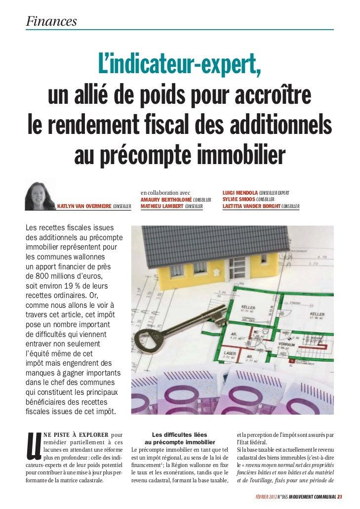 Finances          L'indicateur-expert,   un allié de poids pour accroîtrele rendement fiscal des additionnels      au préco...