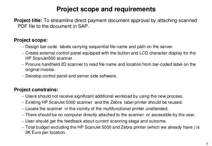 Project scope and requirementsProject title: To streamline direct payment document approval by attaching scanned PDF file ...