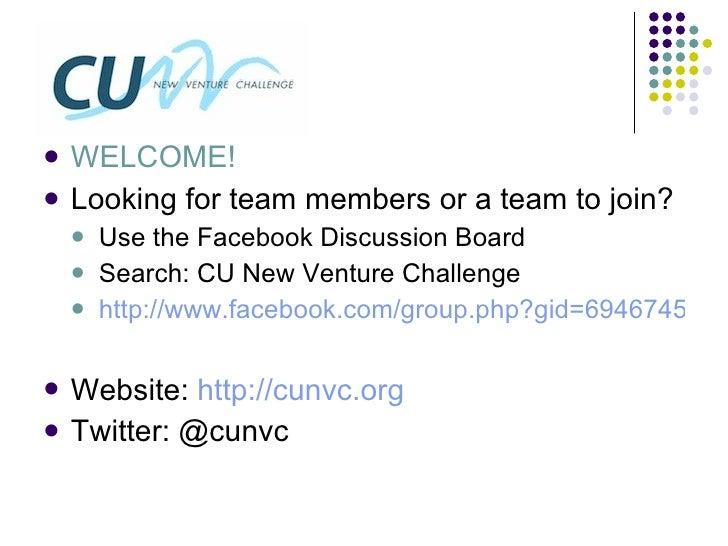 <ul><li>WELCOME! </li></ul><ul><li>Looking for team members or a team to join? </li></ul><ul><ul><li>Use the Facebook Disc...