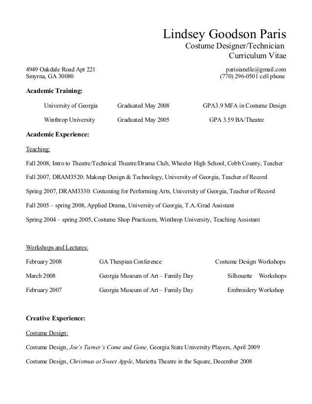 Lindsey Goodson Paris Costume Designer/Technician Curriculum Vitae 4949 Oakdale Road Apt 221 parisianelle@gmail.com Smyrna...