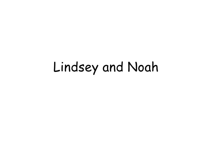 Lindsey and Noah