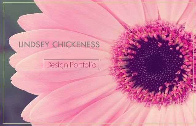 LINDSEY CHICKENESS Design Portfolio