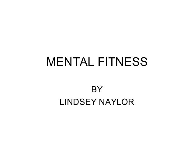MENTAL FITNESS BY LINDSEY NAYLOR