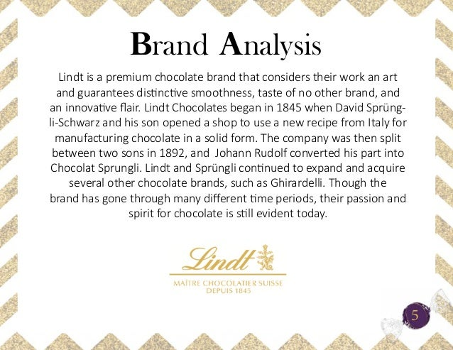 lindt swot Premium chocolate brand lindt's success in australia is dazzling  role, i ask the  agency to do a swot (strengths, weaknesses, opportunities,.