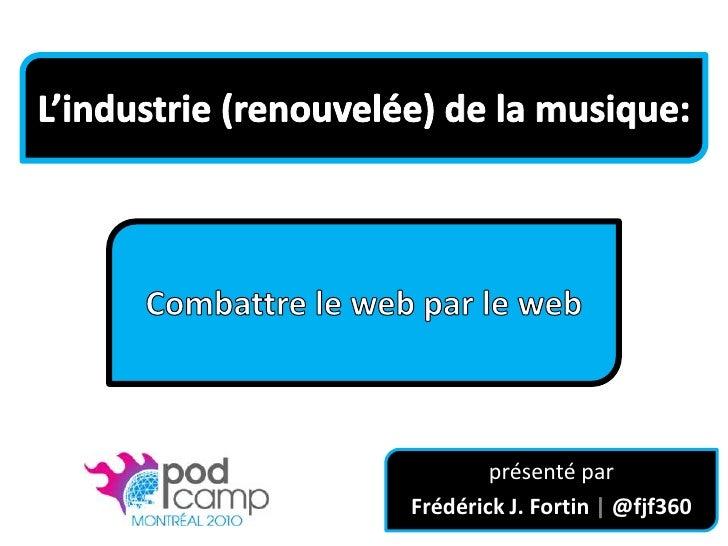 L'industrie (renouvelée) de la musique