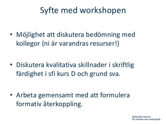 Formativ och summativ bedömning av elevtexter inom sfi och grundläggande vuxenutbildning Slide 2