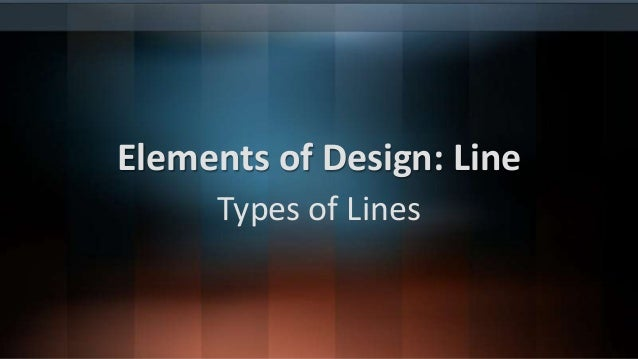 Elements of Design: Line Types of Lines