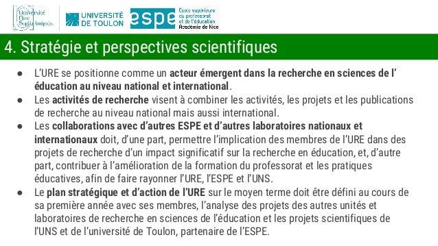 4. Stratégie et perspectives scientifiques ● L'URE se positionne comme un acteur émergent dans la recherche en sciences de...