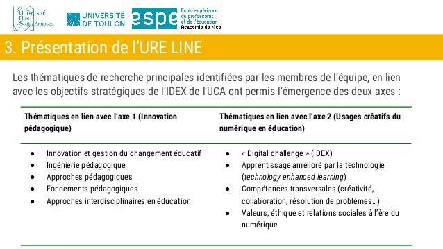 3. Présentation de l'URE LINE Les thématiques de recherche principales identifiées par les membres de l'équipe, en lien av...