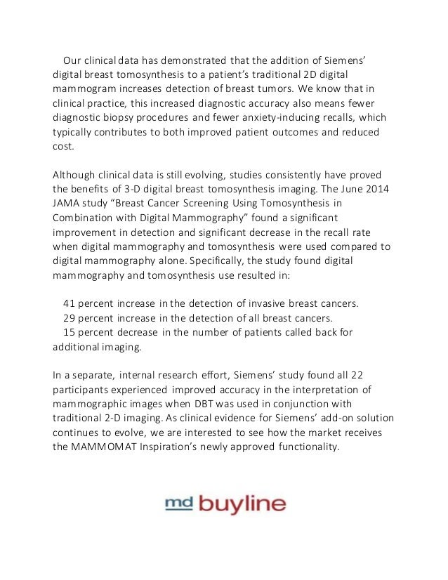 siemens digital breast tomosynthesis Frequently asked questions about dbt and mqsa  is digital breast tomosynthesis (dbt) a mammographic modality under mqsa  siemens, and fuji, offers training on its own system however.