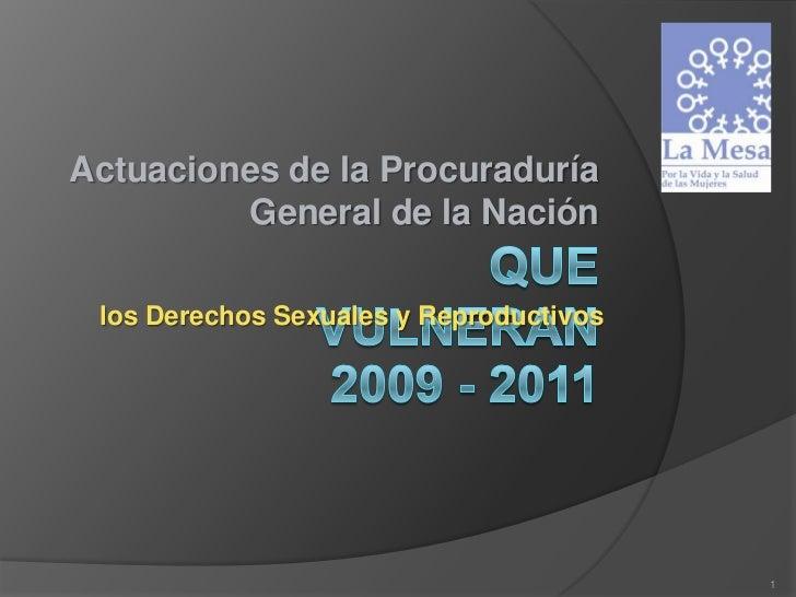 Actuaciones de la Procuraduría         General de la Nación los Derechos Sexuales y Reproductivos                         ...
