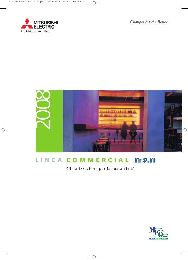 2008LINEA COMMERCIAL       Climatizzazione per la tua attività