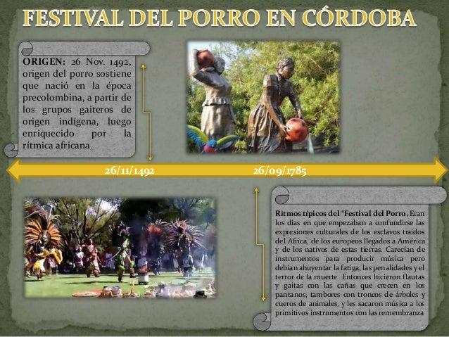 """Ritmos típicos del """"Festival del Porro, Eran los días en que empezaban a confundirse las expresiones culturales de los esc..."""