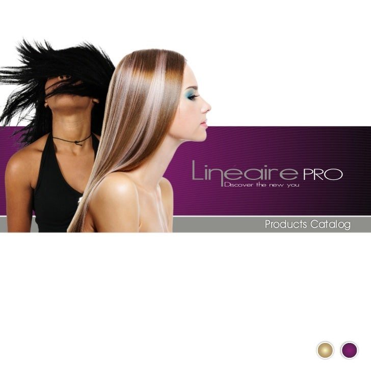Discover the new you                       PRO          Products Catalog