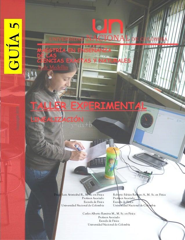 Diego Luis Aristizábal R., M. Sc. en Física Profesor Asociado Escuela de Física Universidad Nacional de Colombia Roberto F...