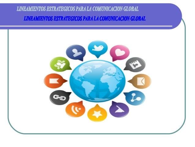 CONCEPTOS BASICOS  Estrategia Global Convertir una colección de negocios nacionales en un solo negocio mundial con una es...