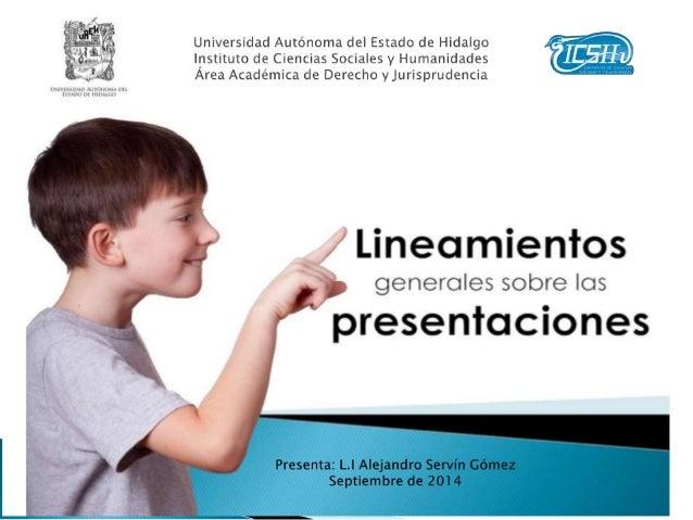 Analizar los lineamientos generales para llevar a cabo una adecuada presentación electrónica para realizar trabajos profes...