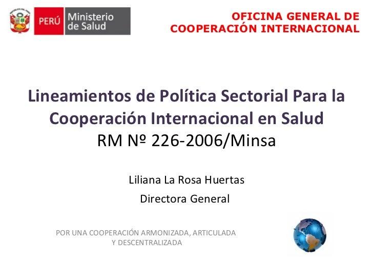 OFICINA GENERAL DE                             COOPERACIÓN INTERNACIONALLineamientos de Política Sectorial Para la   Coope...