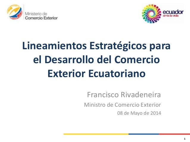 Lineamientos desarrollo del comercio exterior final for Comercio exterior