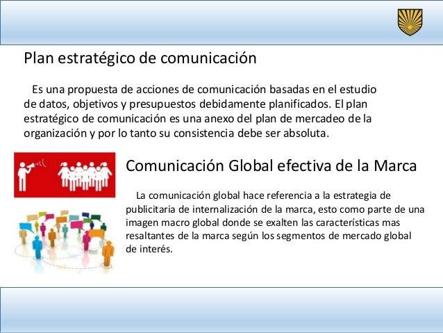 Lineamientos estratégicos para la comunicación global efectiva de mi marca luis arevalo Slide 2