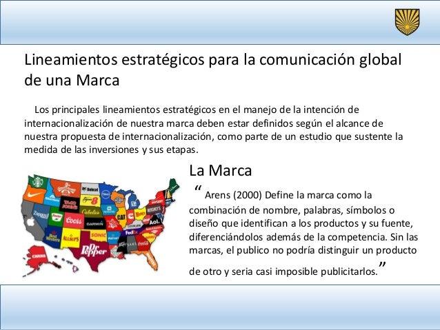 Lineamientos estratégicos para la comunicación global efectiva de mi marca luis arevalo Slide 3
