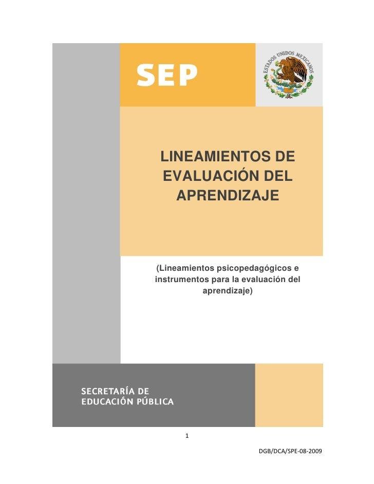 LINEAMIENTOS DE  EVALUACIÓN DEL    APRENDIZAJE     (Lineamientos psicopedagógicos e instrumentos para la evaluación del   ...