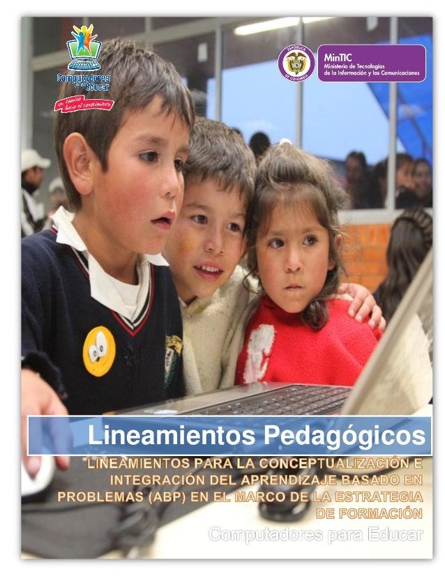Lineamientos Pedagógicos  Cra. 11 No. 71-73, Ed. Davivienda - Pisos 10 y 11 / Línea 01 8000 919 273 / Teléfono: 313 7777  ...