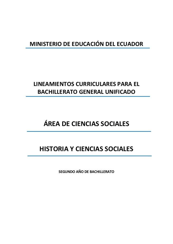 MINISTERIODEEDUCACIÓNDELECUADOR     LINEAMIENTOSCURRICULARESPARAEL       BACHILLERATOGENERALUNIFICADO...