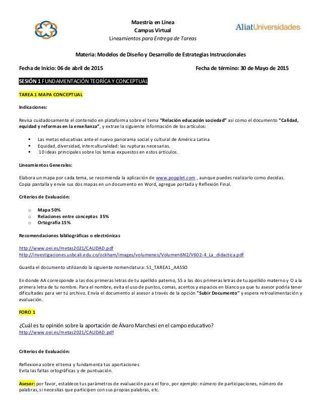 Maestría en Línea Campus Virtual Lineamientos para Entrega de Tareas Materia: Modelos de Diseño y Desarrollo de Estrategia...