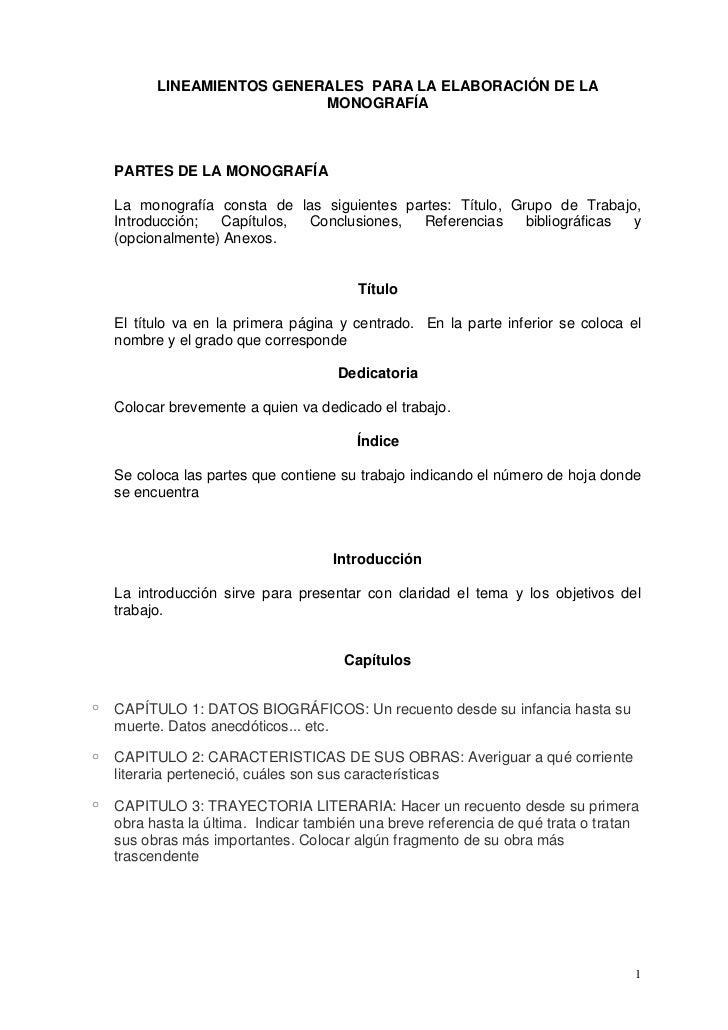 LINEAMIENTOS GENERALES PARA LA ELABORACIÓN DE LA                            MONOGRAFÍA    PARTES DE LA MONOGRAFÍA    La mo...