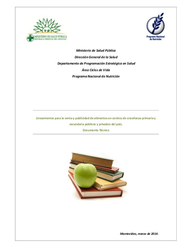 Ministerio de Salud Pública Dirección General de la Salud Departamento de Programación Estratégica en Salud Área Ciclos de...