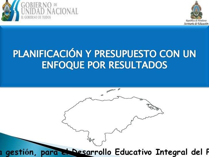 a gestión, para el Desarrollo Educativo Integral del P