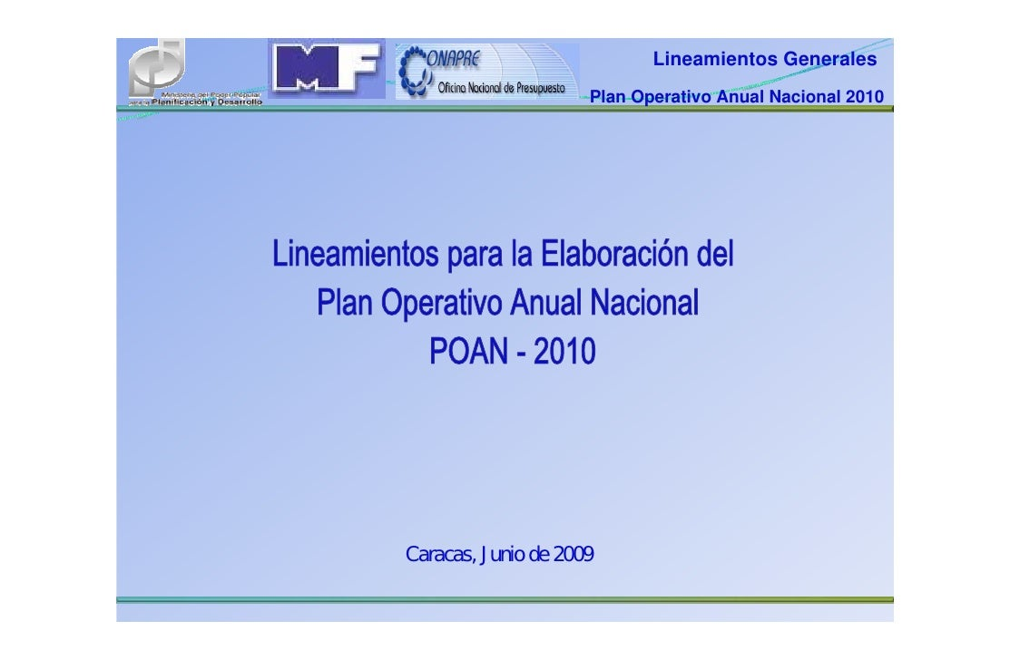Lineamientos Generales                      Plan Operativo Anual Nacional 2010     Caracas, Junio de 2009