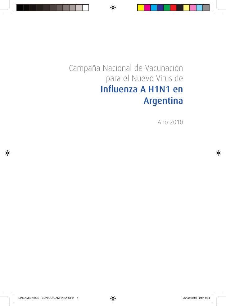 Campaña Nacional de Vacunación                                       para el Nuevo Virus de                               ...