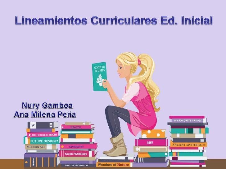 Lineamientos curriculares de    las diferentes áreas     El distrito capital presenta este documento para la educación ini...
