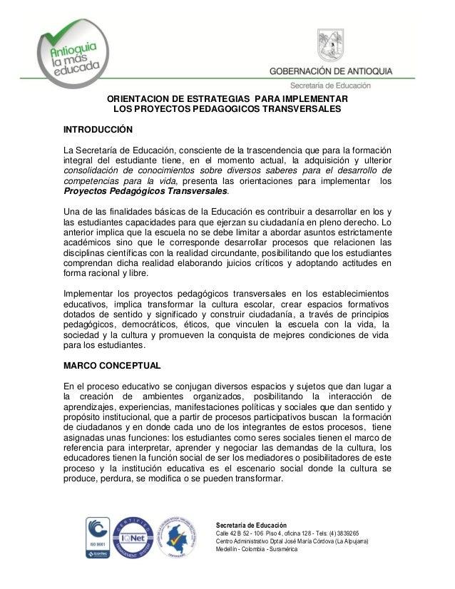 Secretaría de Educación Calle 42 B 52 - 106 Piso 4, oficina 128 - Tels: (4) 3839265 Centro Administrativo Dptal José María...