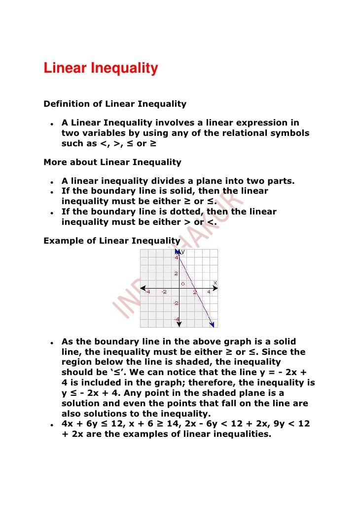 Linear InequalityDefinition of Linear Inequality   A Linear Inequality involves a linear expression in   two variables by ...